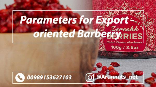 Export Oriented Barberry