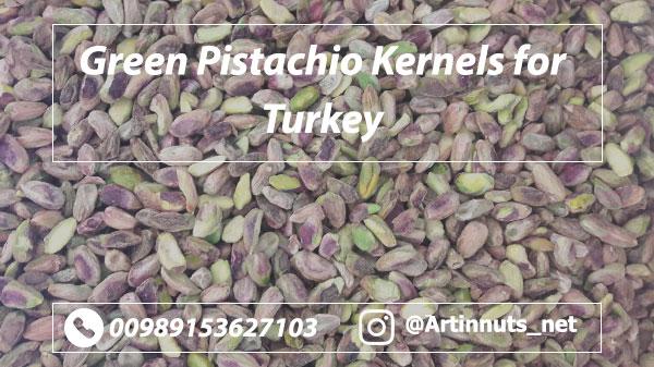 Pistachio Kernels for Turkey