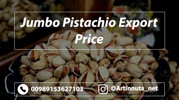 Export Jumbo Pistachio