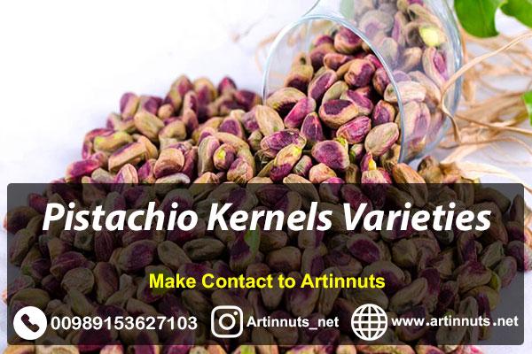 Pistachio Kernels Varieties