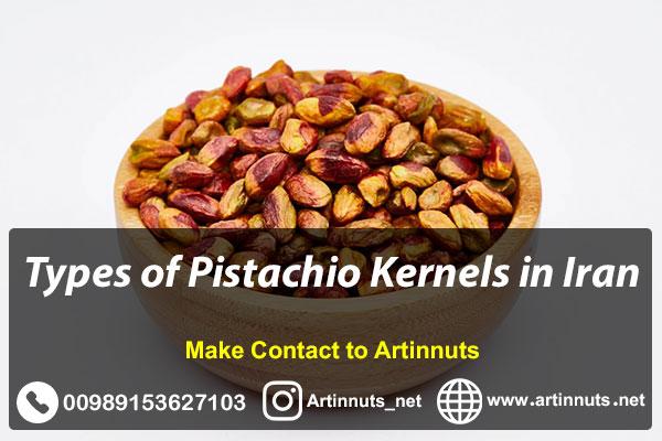 Pistachio Kernels Types