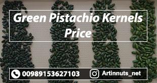 Green Pistachio Kernels Price