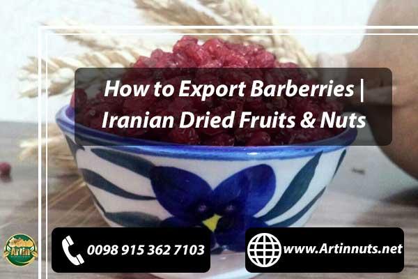 How to Export Barberries