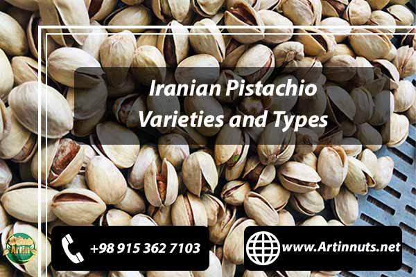 Pistachio Varieties and Types