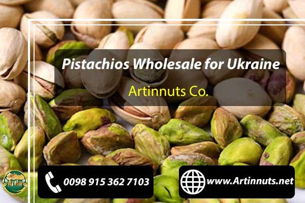 Pistachios Wholesale for Ukraine