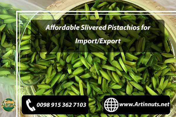 Affordable Slivered Pistachios