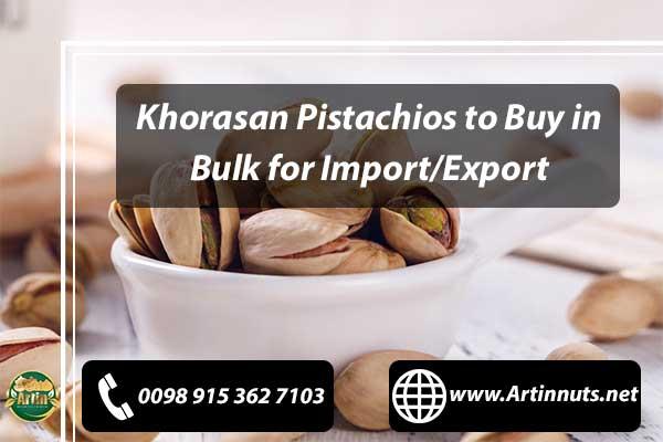 Khorasan Pistachios
