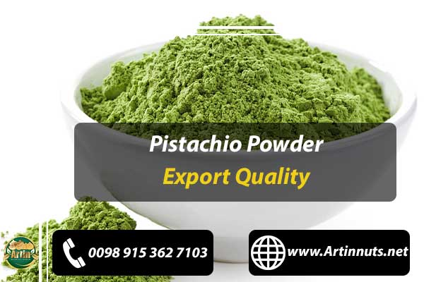 Pistachio Powder Export