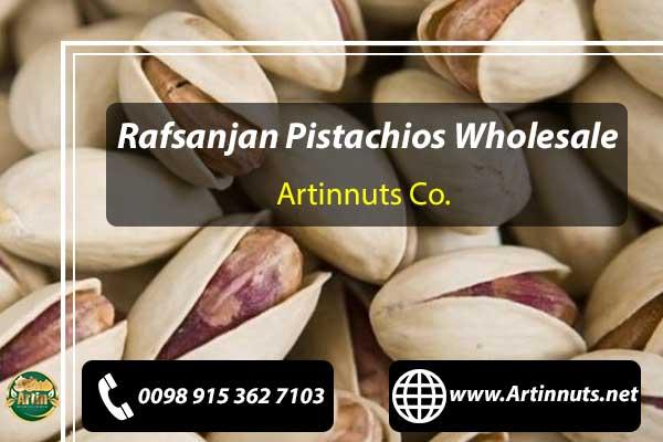 Rafsanjan Pistachios Wholesale