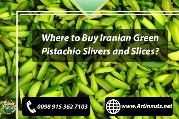 Pistachio Slivers and Slices