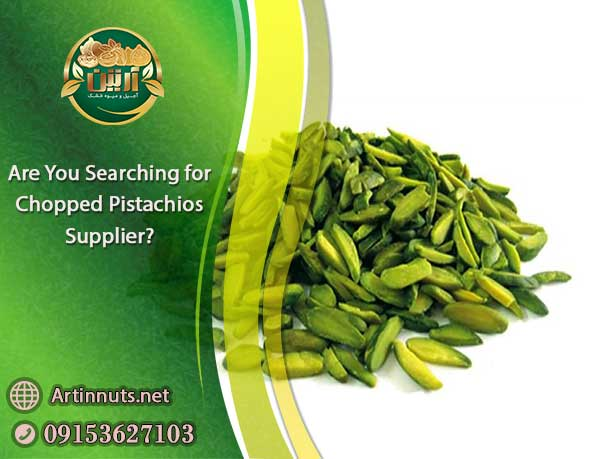 Chopped Pistachios Supplier