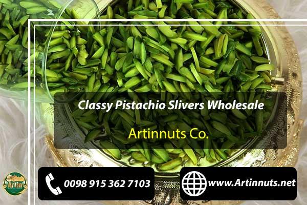 Pistachio Slivers Wholesale