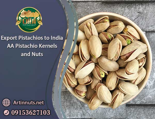 Export Pistachios to India