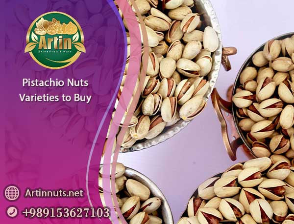 Pistachio Nuts Varieties
