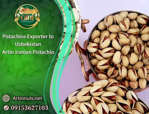 Pistachios Exporter to Uzbekistan