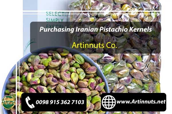 Purchasing Iranian Pistachio Kernels