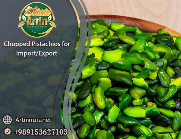 Chopped Pistachios for Import