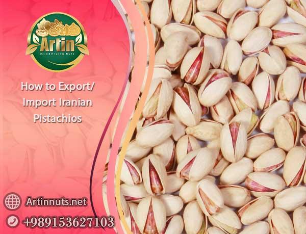 Export/Import Iranian Pistachios