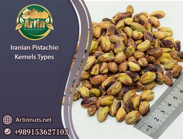 Iranian Pistachio Kernels Types