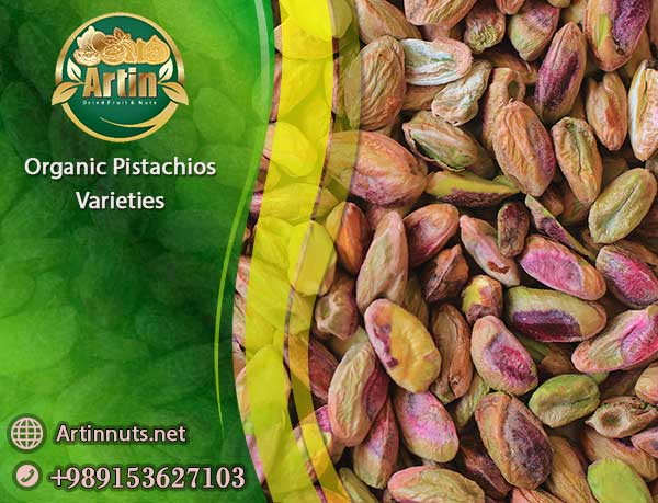 Organic Pistachios Varieties