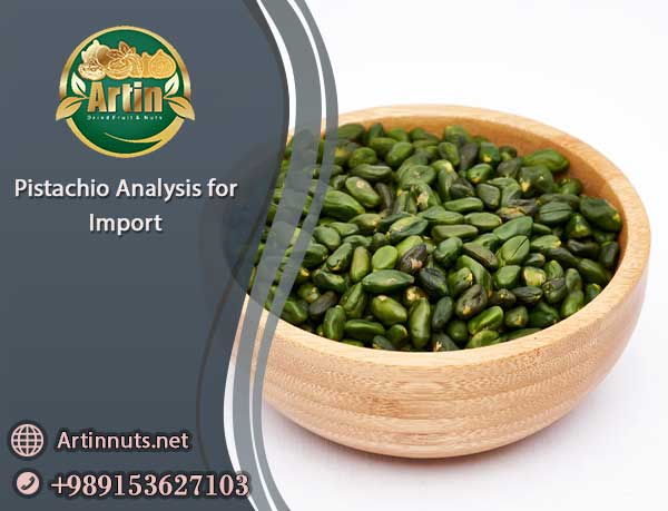 Pistachio Analysis for Import