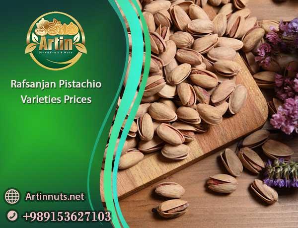 Rafsanjan Pistachio Varieties Prices