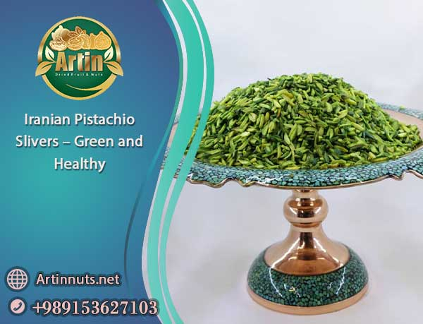 Iranian Pistachio Slivers