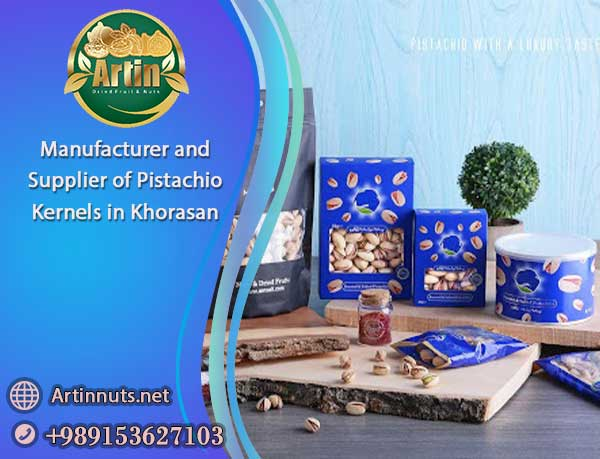 Supplier of Pistachio Kernels in Khorasan