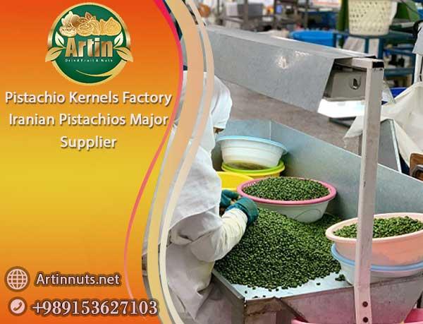 Pistachio Kernels Factory