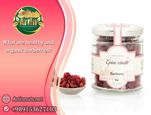 healthy and organic barberries