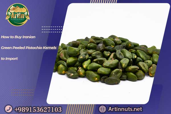 Iranian Green Peeled Pistachio