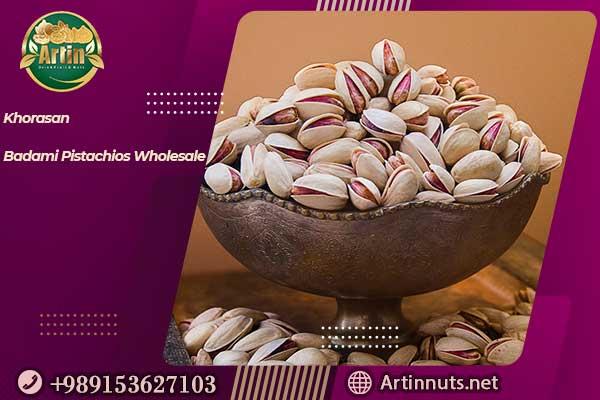 Khorasan Badami Pistachios Wholesale