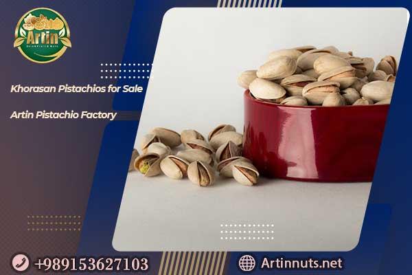 Khorasan Pistachios for Sale