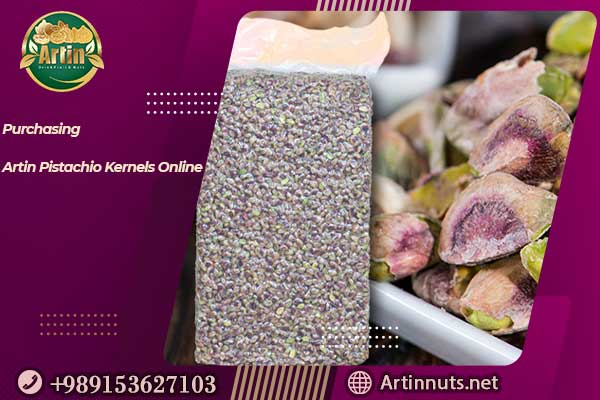 Purchasing Artin Pistachio Kernels Online