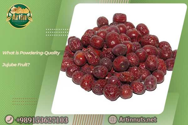 Powdering-Quality Jujube Fruit
