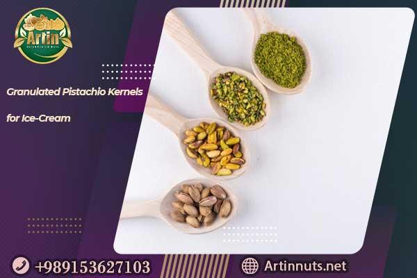 Pistachio Kernels for Ice-Cream