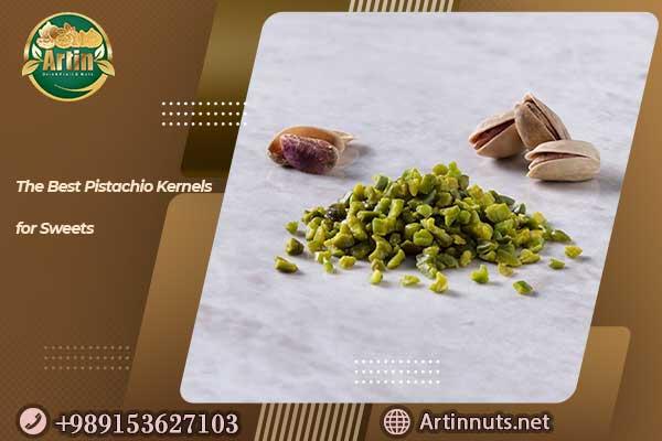 Pistachio Kernels for Sweets