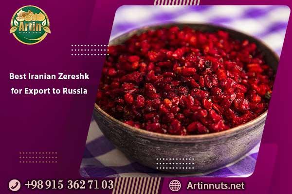 Best Iranian Zereshk for Export to Russia