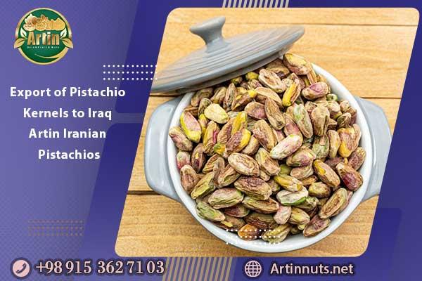 Export of Pistachio Kernels to Iraq