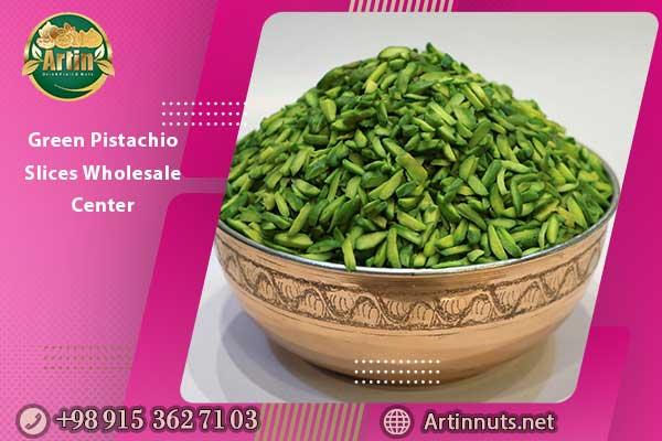Green Pistachio Slices Wholesale Center