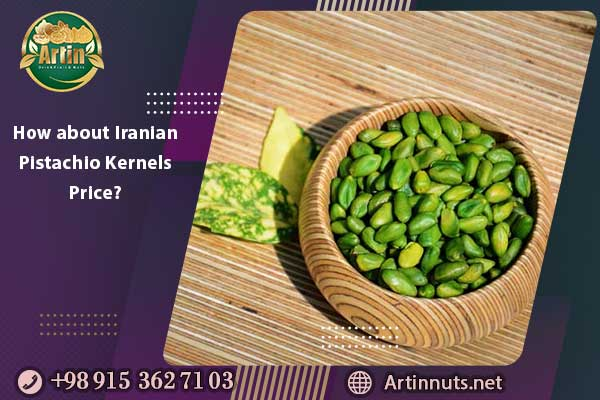 How about Iranian Pistachio Kernels Price?