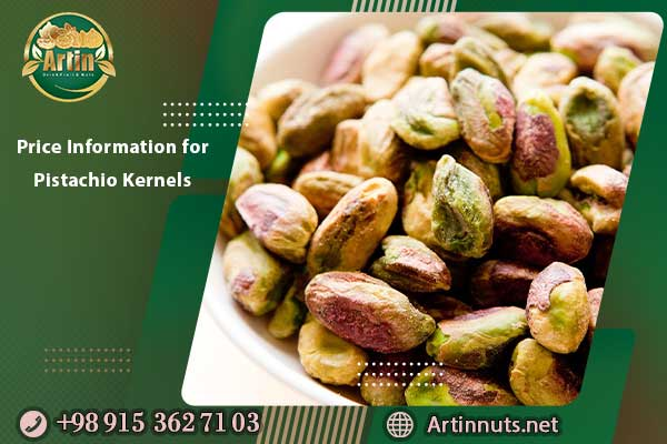 Price Information for Pistachio Kernels