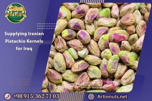 Supplying Iranian Pistachio Kernels for Iraq