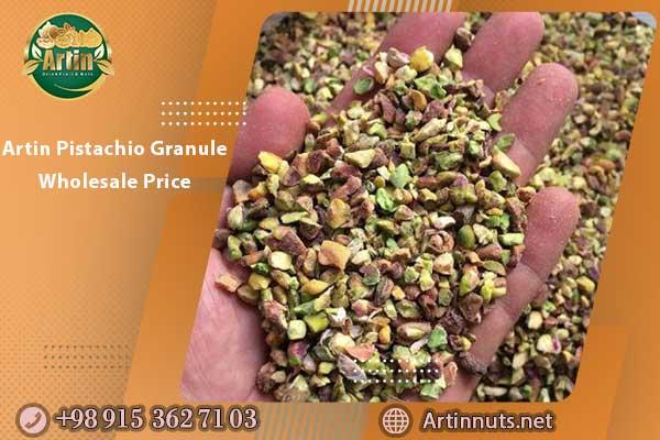 Artin Pistachio Granule Wholesale Price