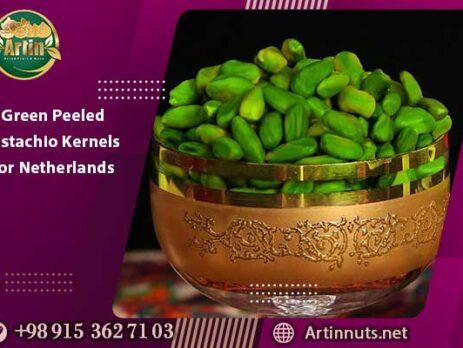 Green Peeled Pistachio Kernels for Netherlands | Artin Pistachios