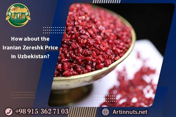 How about the Iranian Zereshk Price in Uzbekistan?