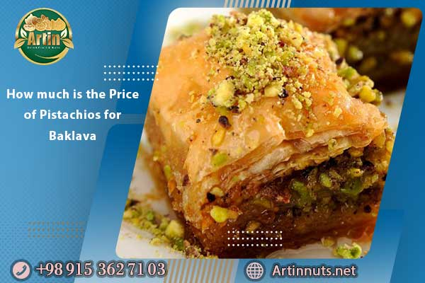 How much is the Price of Pistachios for Baklava