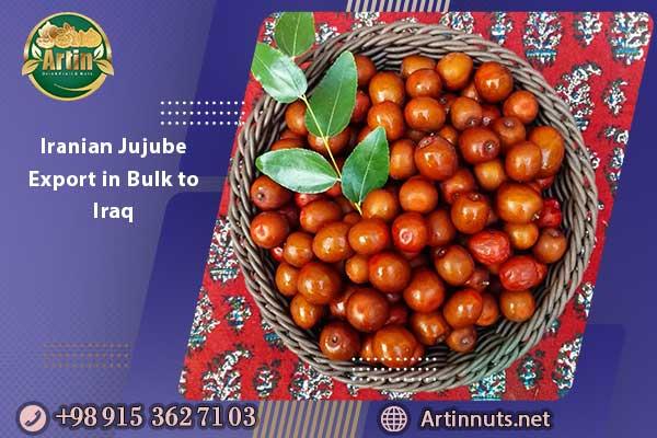 Iranian Jujube Export in Bulk to Iraq