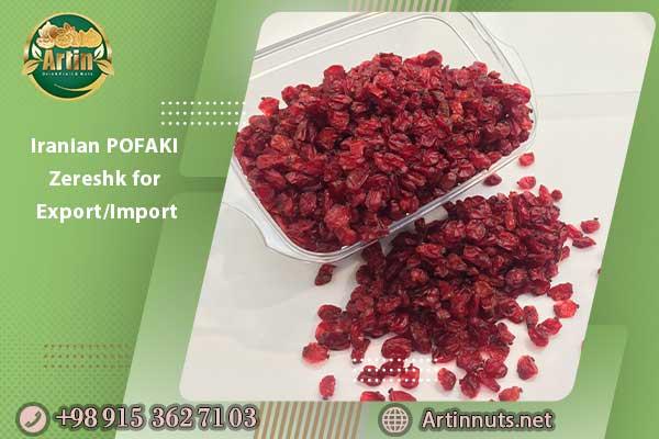 Iranian POFAKI Zereshk for Export/Import