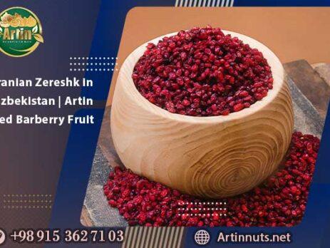 Iranian Zereshk in Uzbekistan | Artin Red Barberry Fruit